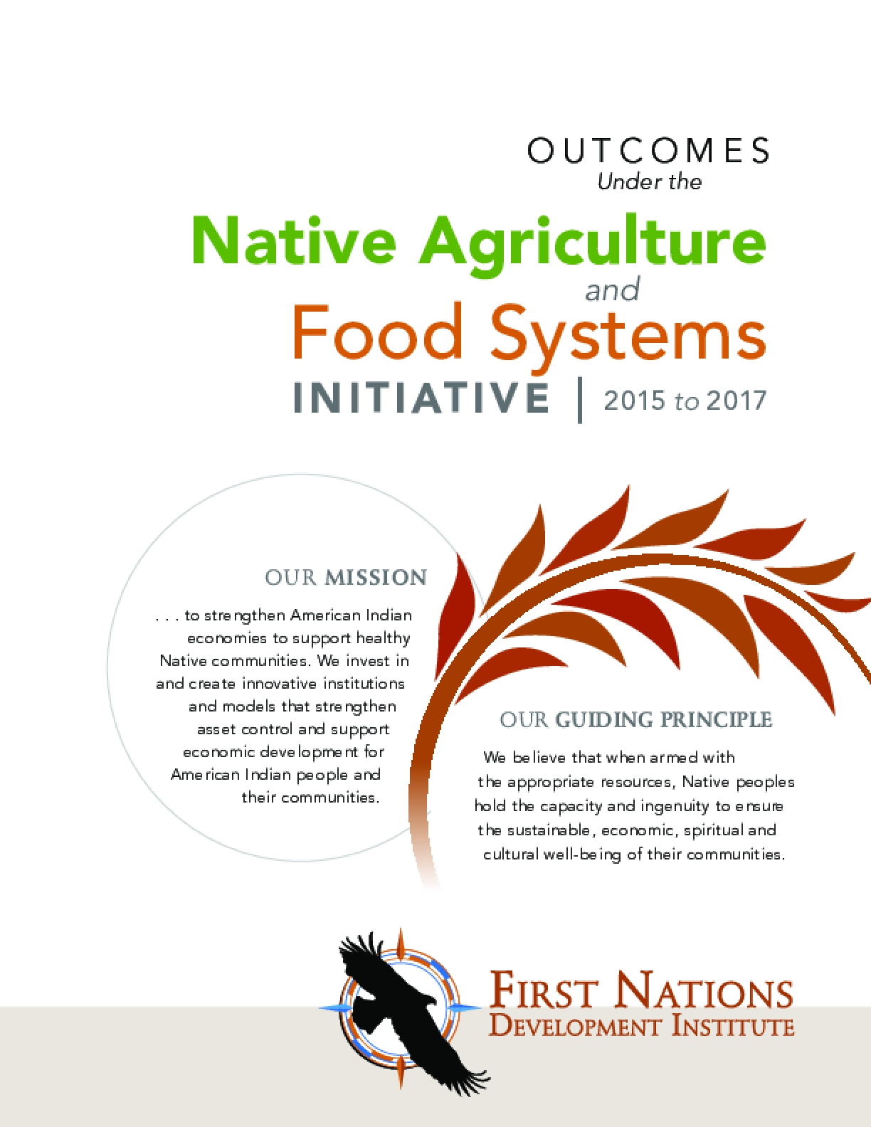 Outcomes Under the Native Agriculture and Food Systems Initiative