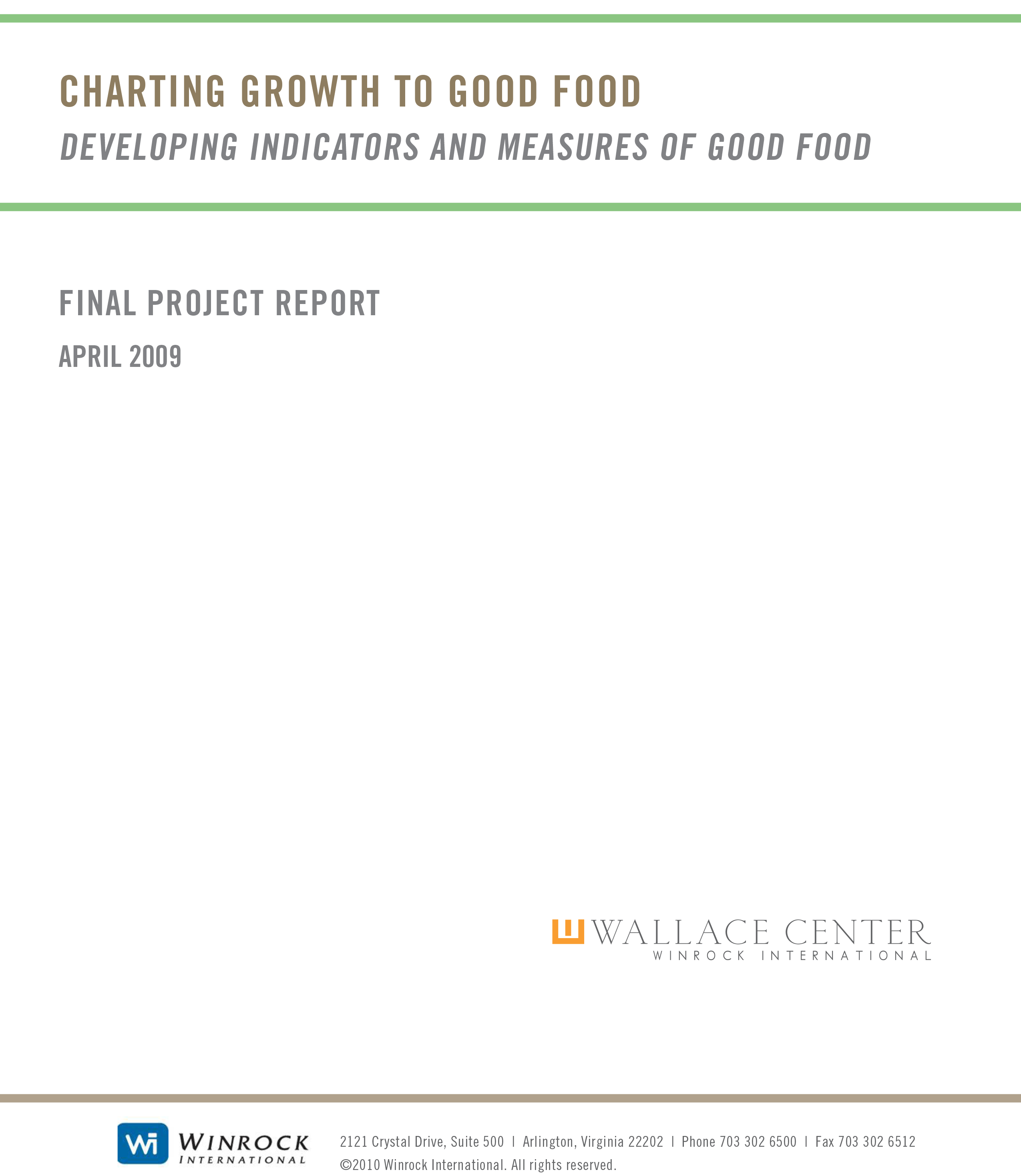 Charting Growth to Good Food: Final Report to the Food & Society Initiative WK Kellogg Foundation