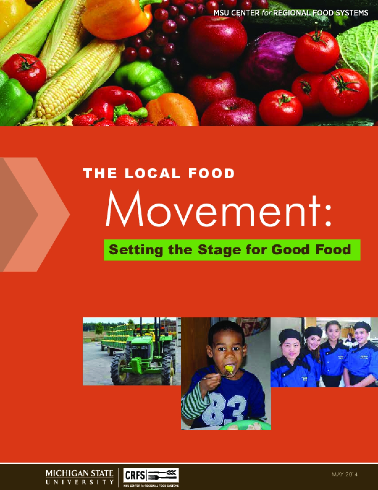 The Local Food Movement: Setting the Stage for Good Food