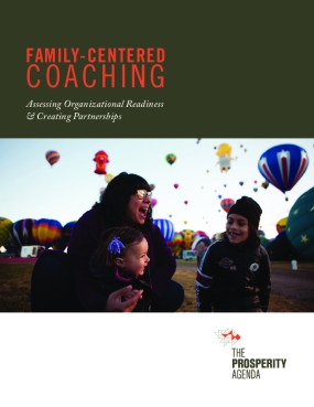 Family-Centered Coaching: Assessing Organizational Readiness & Creating Partnerships