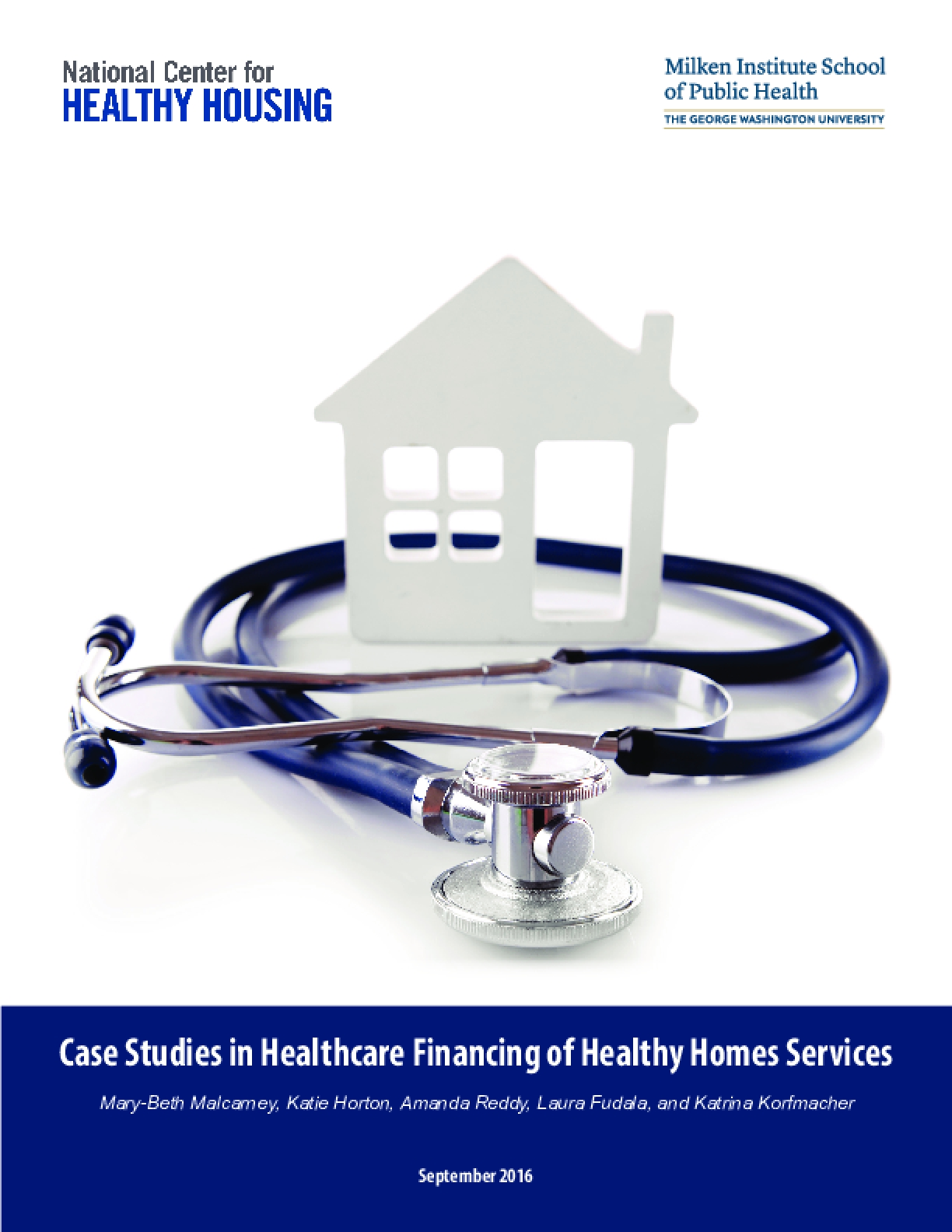 Case Studies in Healthcare Financing of Healthy Homes Services