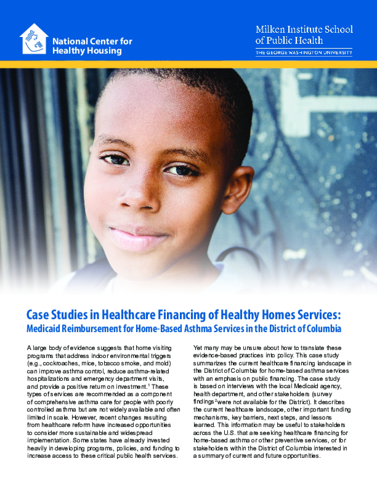 Case Studies in Healthcare Financing of Healthy Homes Services: Medicaid Reimbursement for Home-Based Asthma Services in the District of Columbia