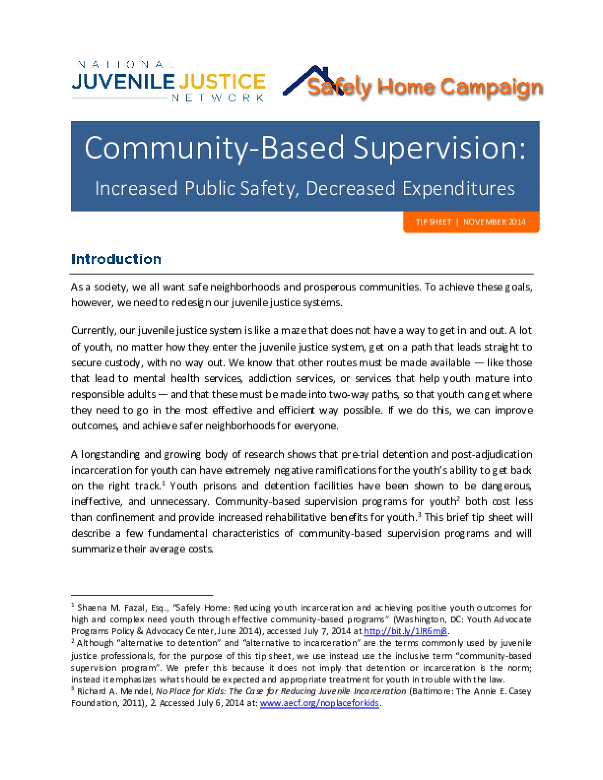 Community-Based Supervision: Increased Public Safety, Decreased Expenditures