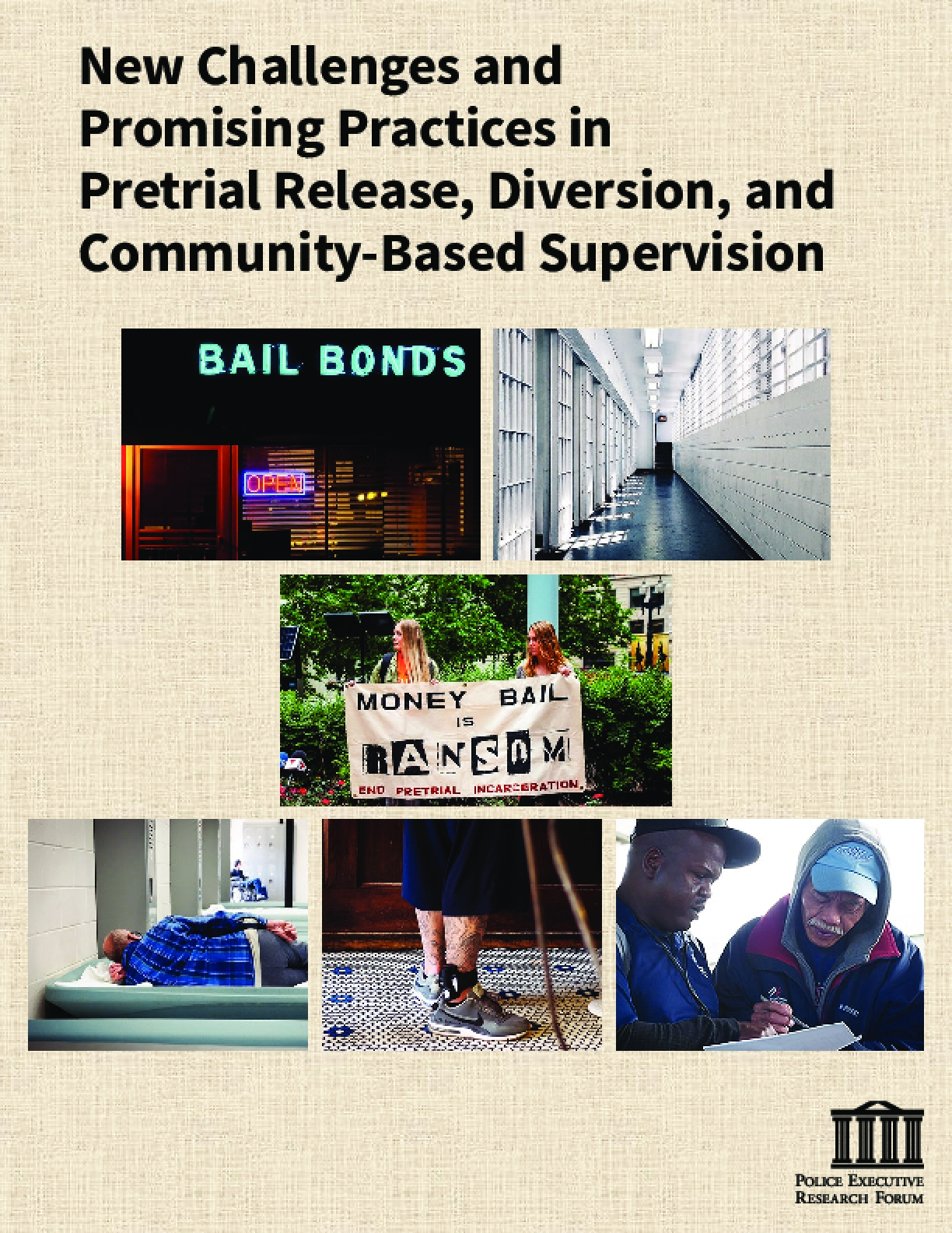 New Challenges and Promising Practices in Pretrial Release, Diversion, and Community-Based Supervision