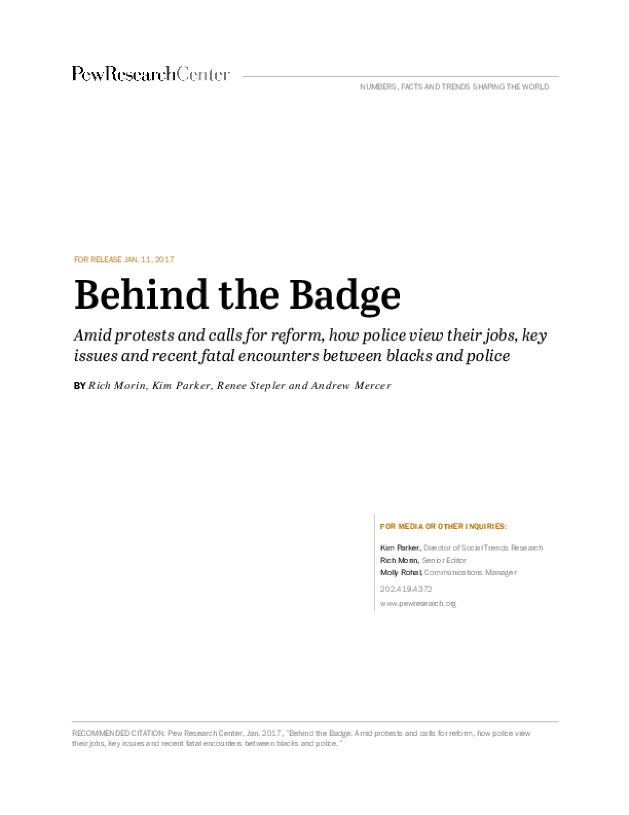 Behind the Badge: Amid Protests and Calls for Reform, How Police View Their Jobs, Key Issues and Recent Fatal Encounters Between Blacks and Police