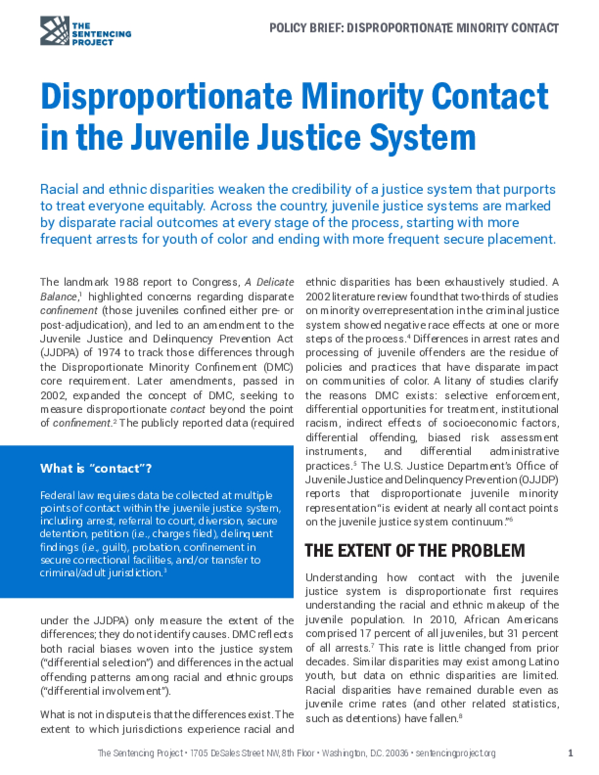 Disproportionate Minority Contact in the Juvenile Justice System