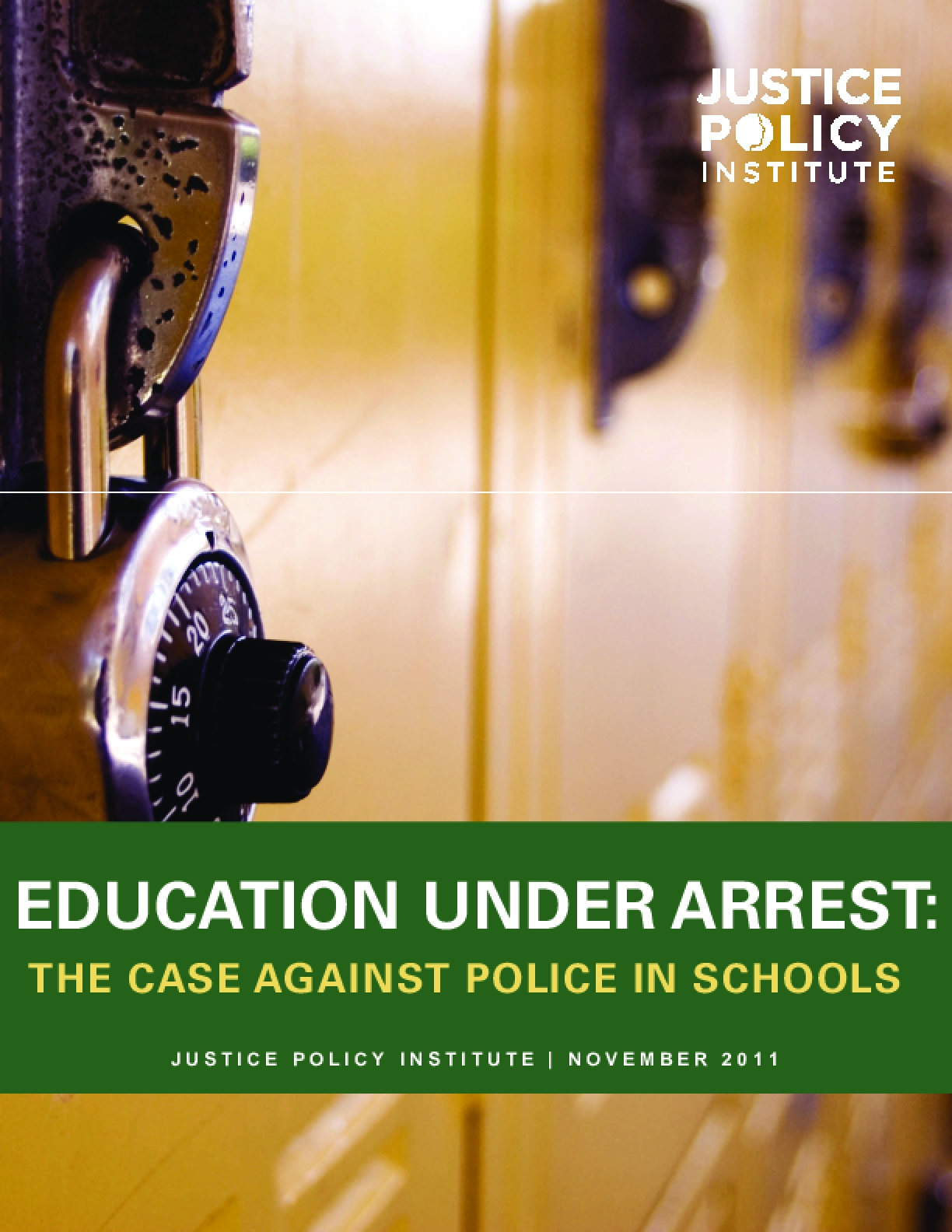 Education Under Arrest: The Case Against Police in Schools