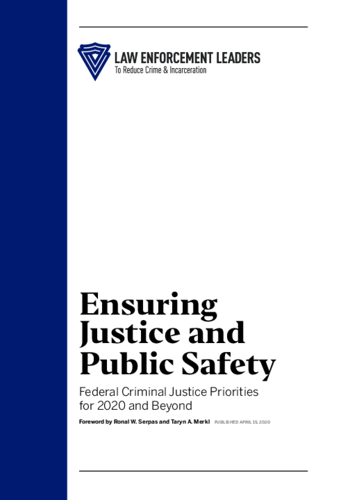 Ensuring Justice and Public Safety Federal Criminal Justice Priorities for 2020 and Beyond