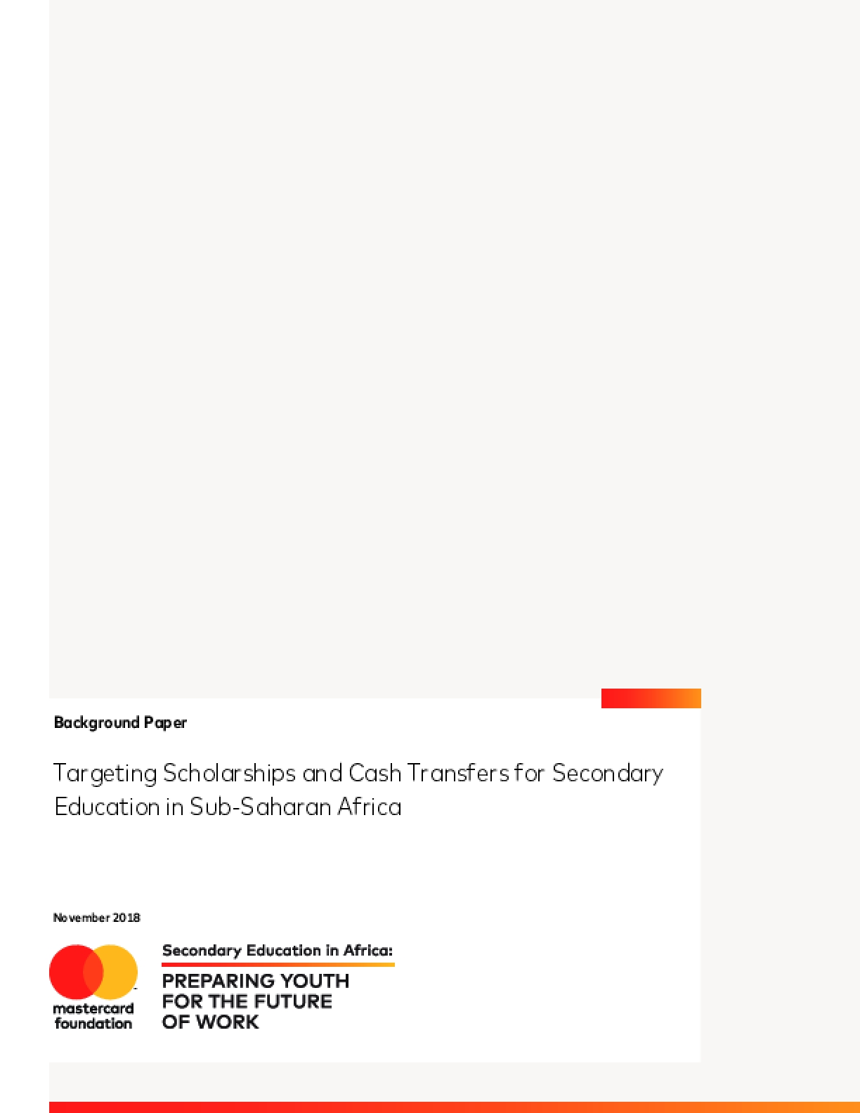Targeting Scholarships and Cash Transfers for Secondary Education in Sub-Saharan Africa