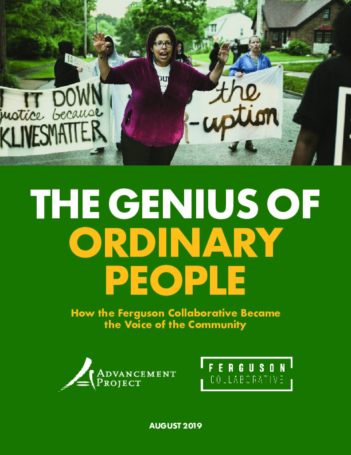 The Genius of Ordinary People: How the Ferguson Collaborative Became the Voice of the Community
