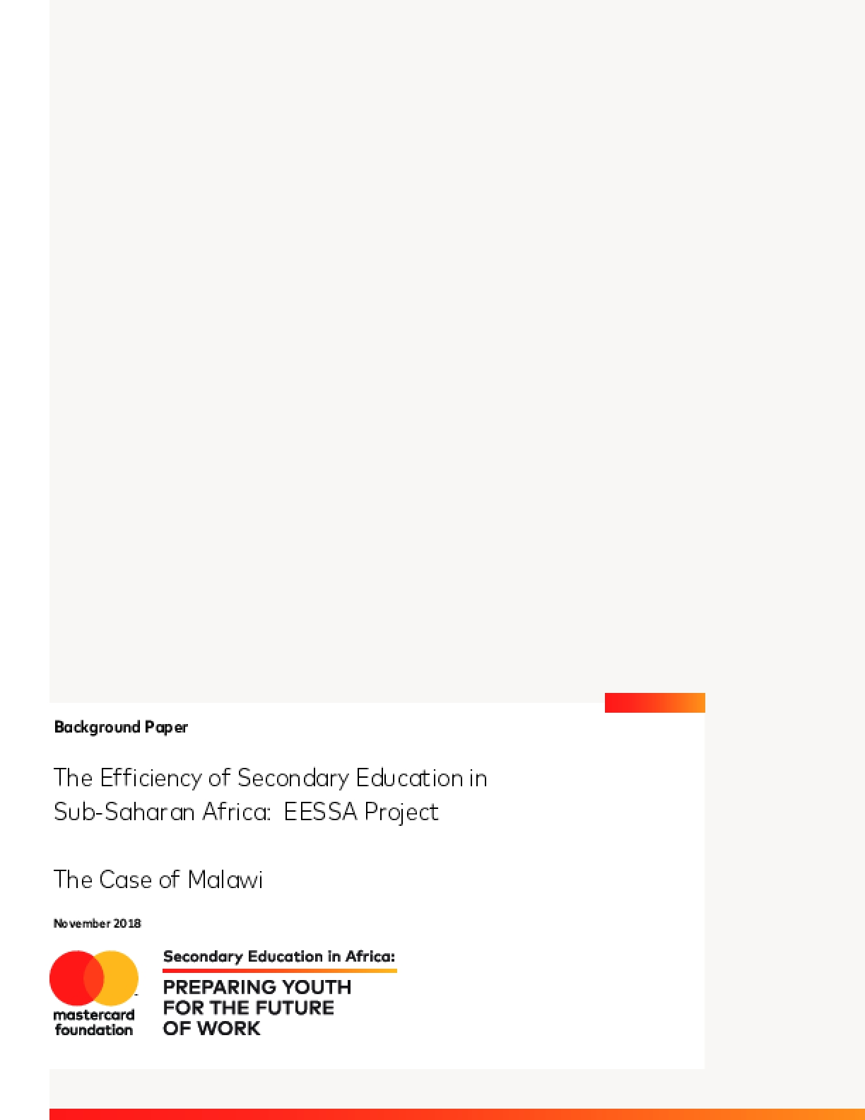 The Efficiency of Secondary Education in Sub-Saharan Africa: EESSA Project The Case of Malawi