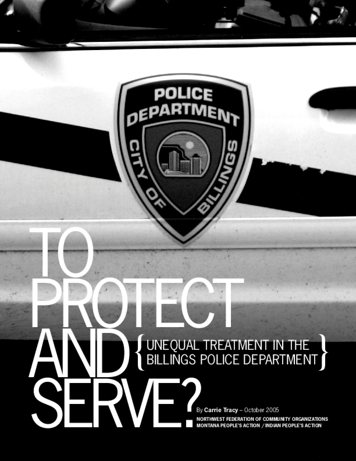 To Protect and Serve? Unequal Treatment in the Billings Police Department