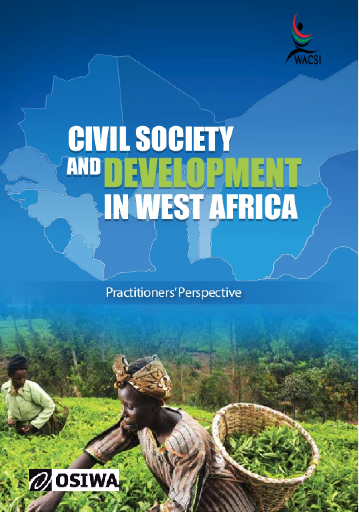 Civil Society and Development in West Africa: Practitioners' Perspective