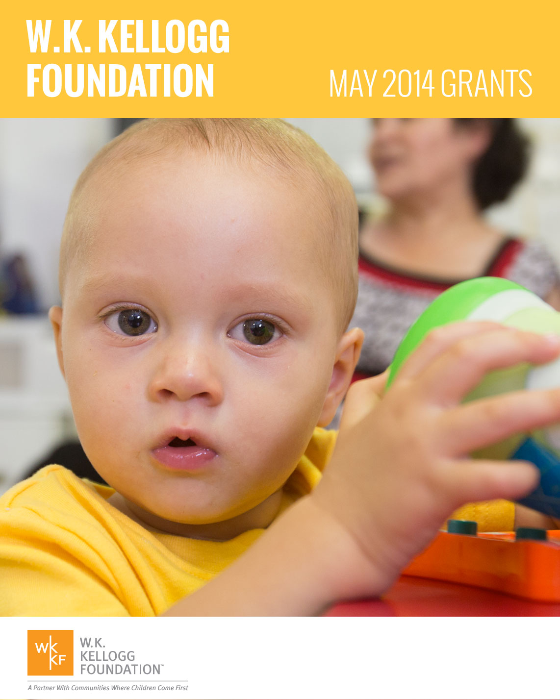 W.K. Kellogg Foundation May 2014 Grants
