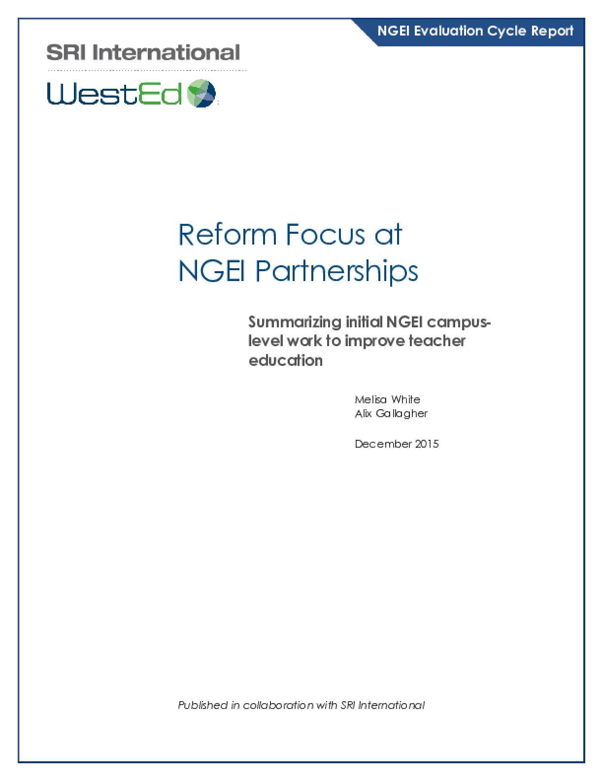Reform Focus at NGEI Partnerships: Summarizing initial NGEI campus-level work to improve teacher education