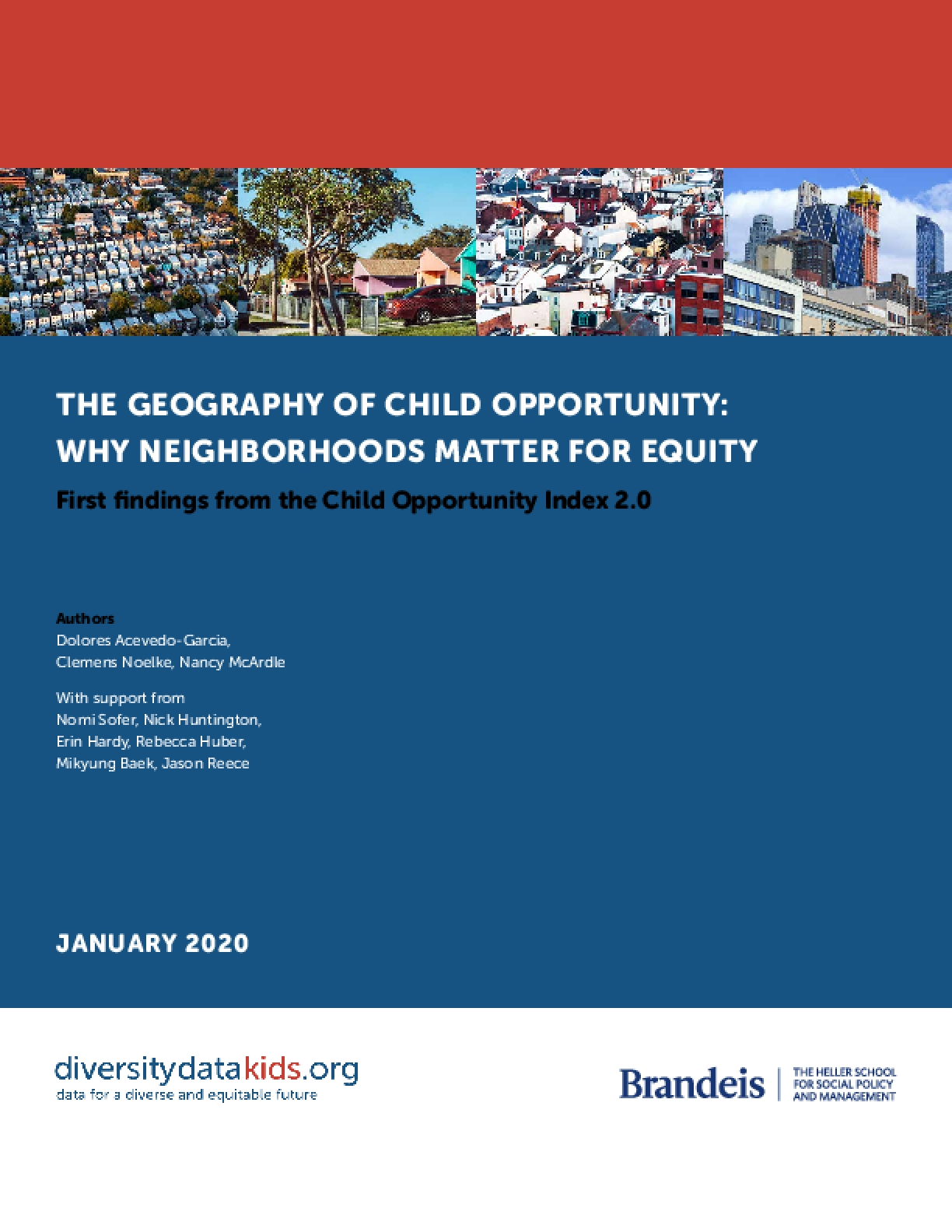 The Geography of Child Opportunity: Why Neighborhoods Matter For Equity