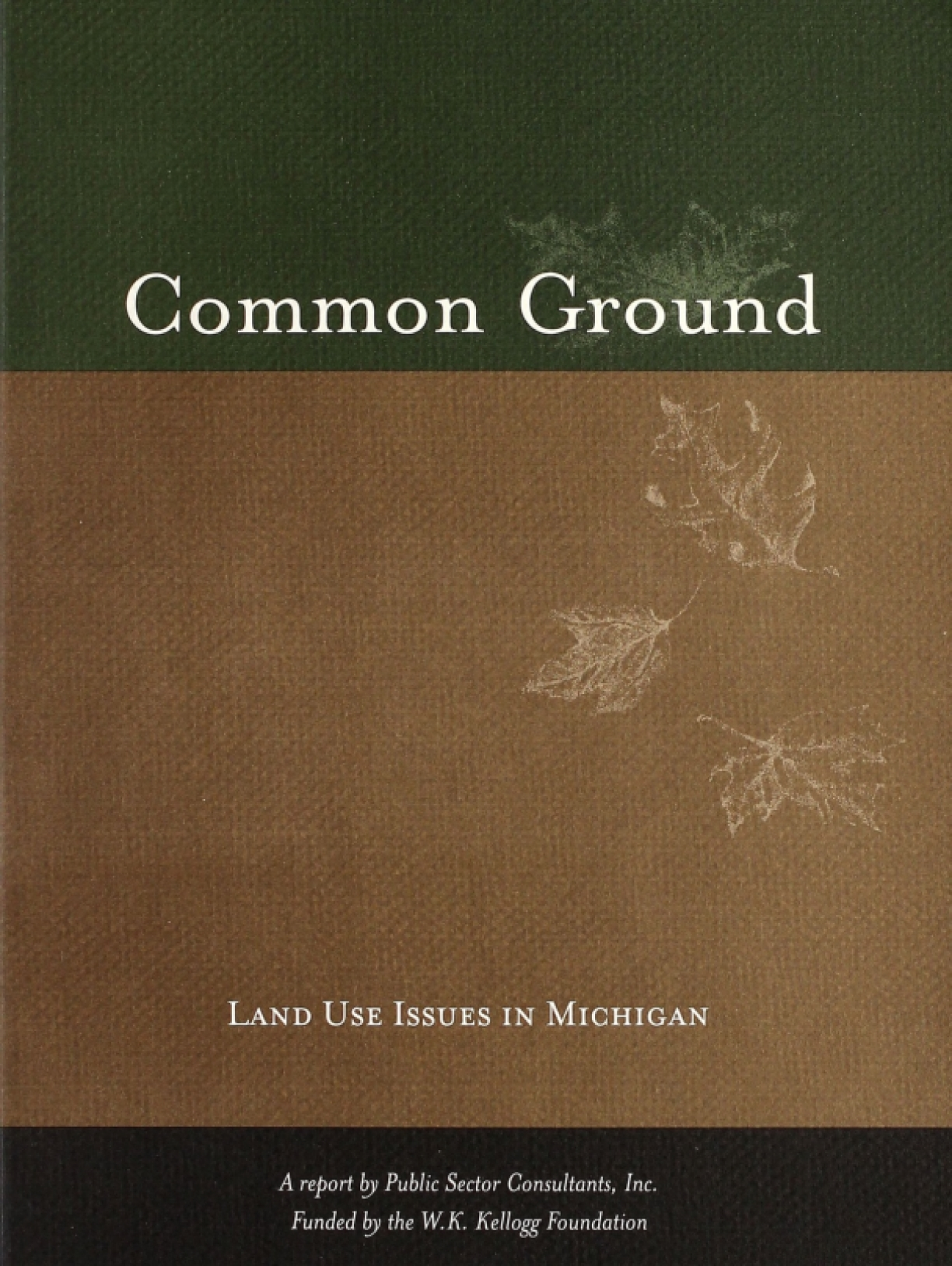 Common Ground: Land Use Issues in Michigan