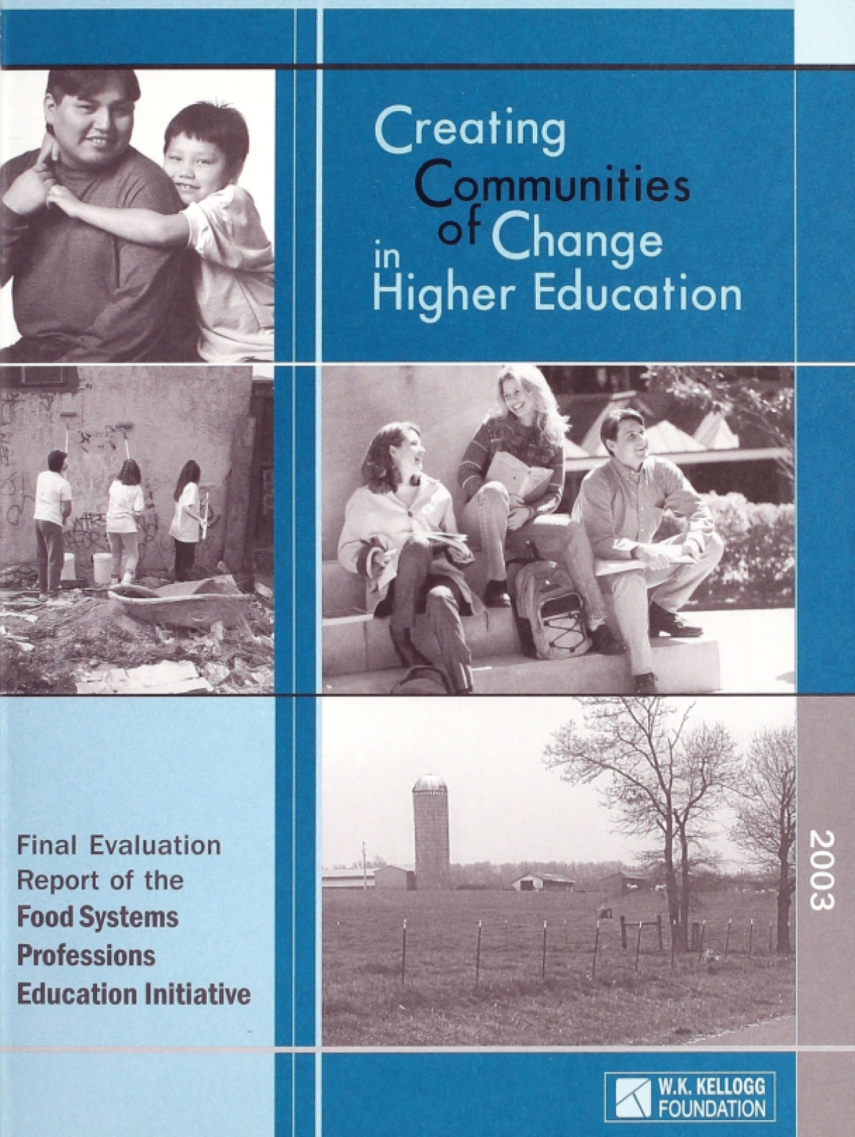 Creating Communities of Change in Higher Education