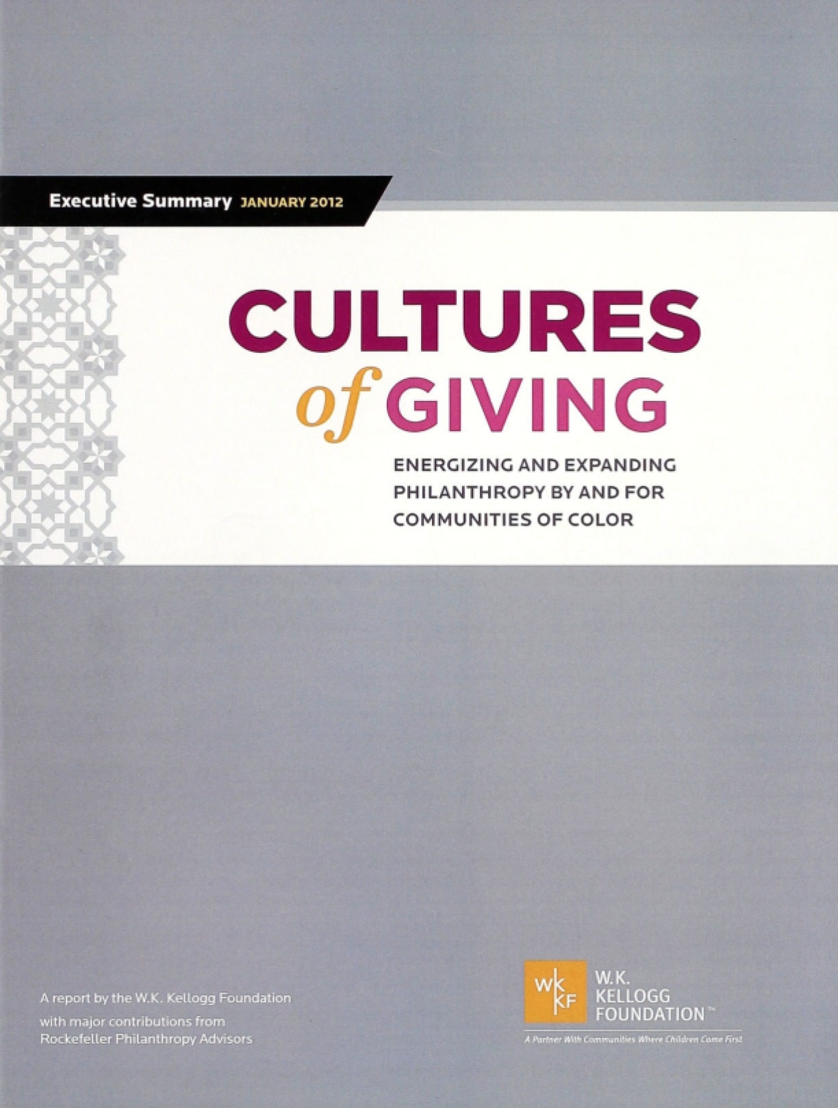 Cultures of Giving: Energizing and Expanding Philanthropy by and for Communities of Color (Execuive Summary)