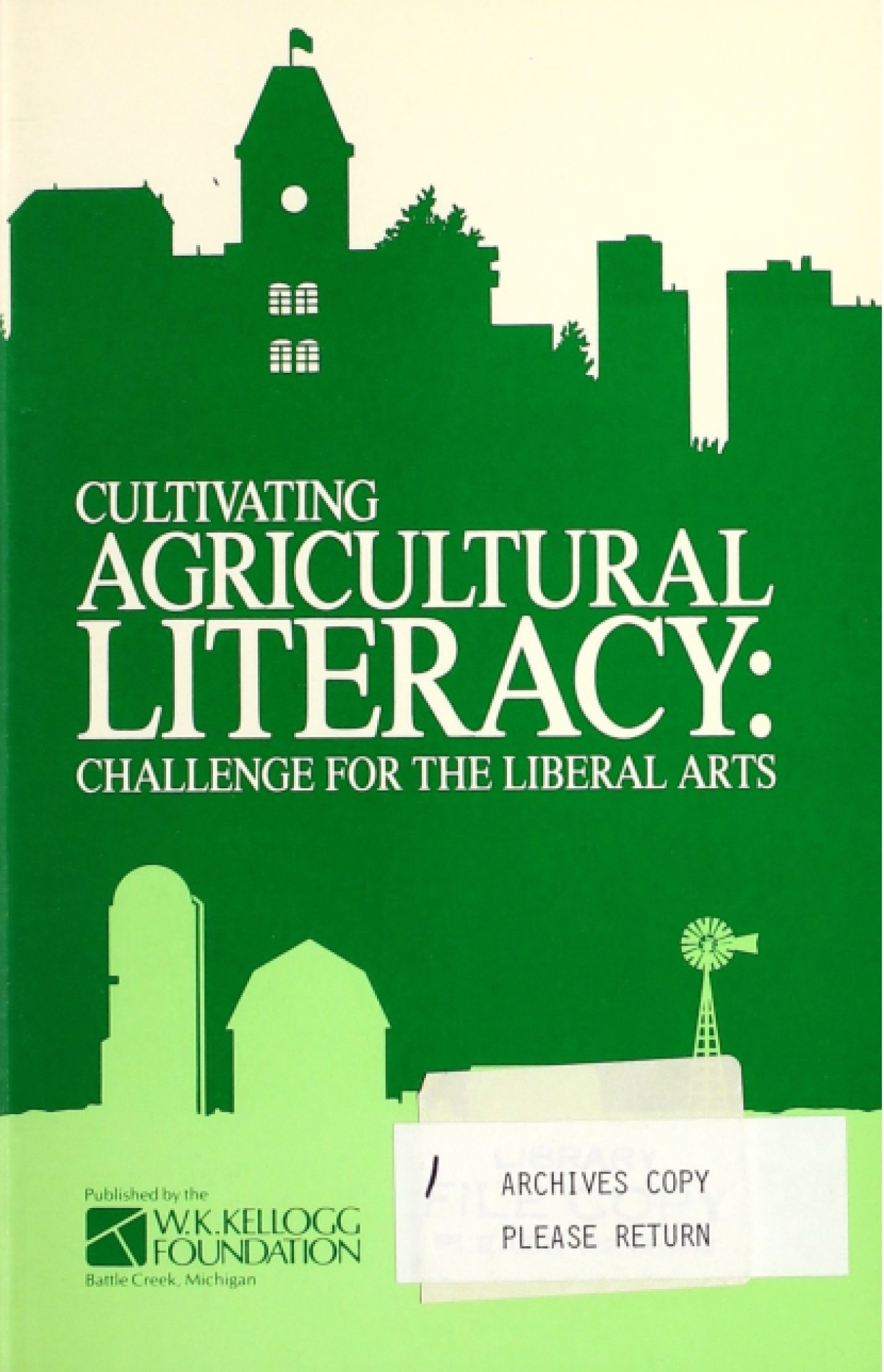 Cultivating Agricultural Literacy: Challenge for the Liberal Arts
