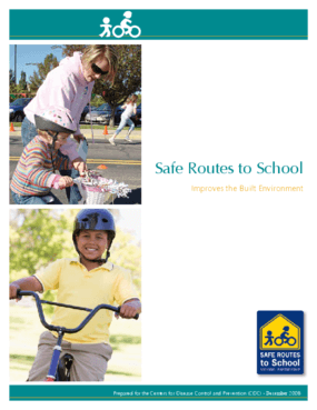 Safe Routes to School Improves the Built Environment