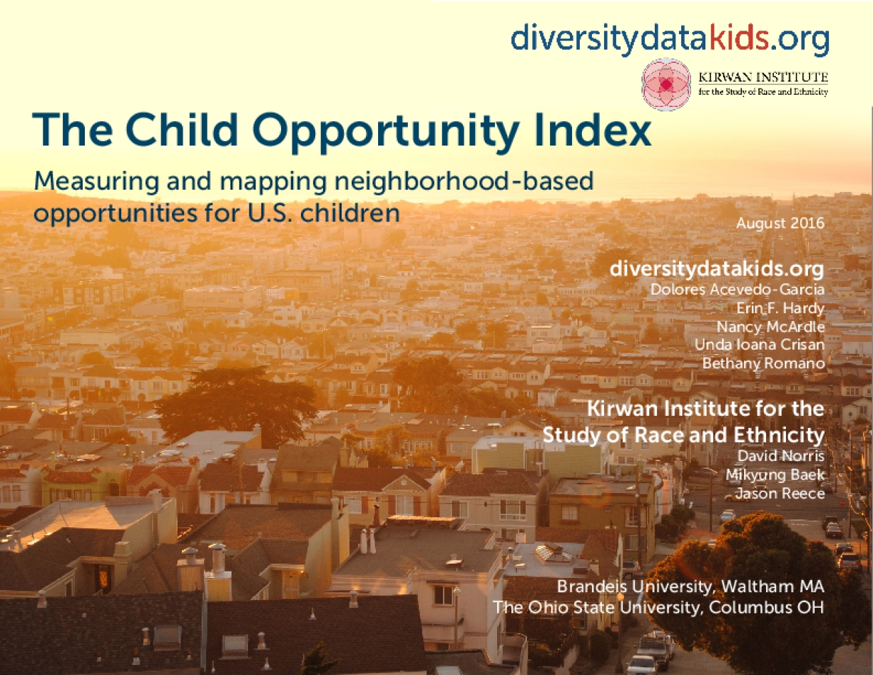 The Child Opportunity Index: Measuring and Mapping Neighborhood-Based Opportunities for U.S. Children