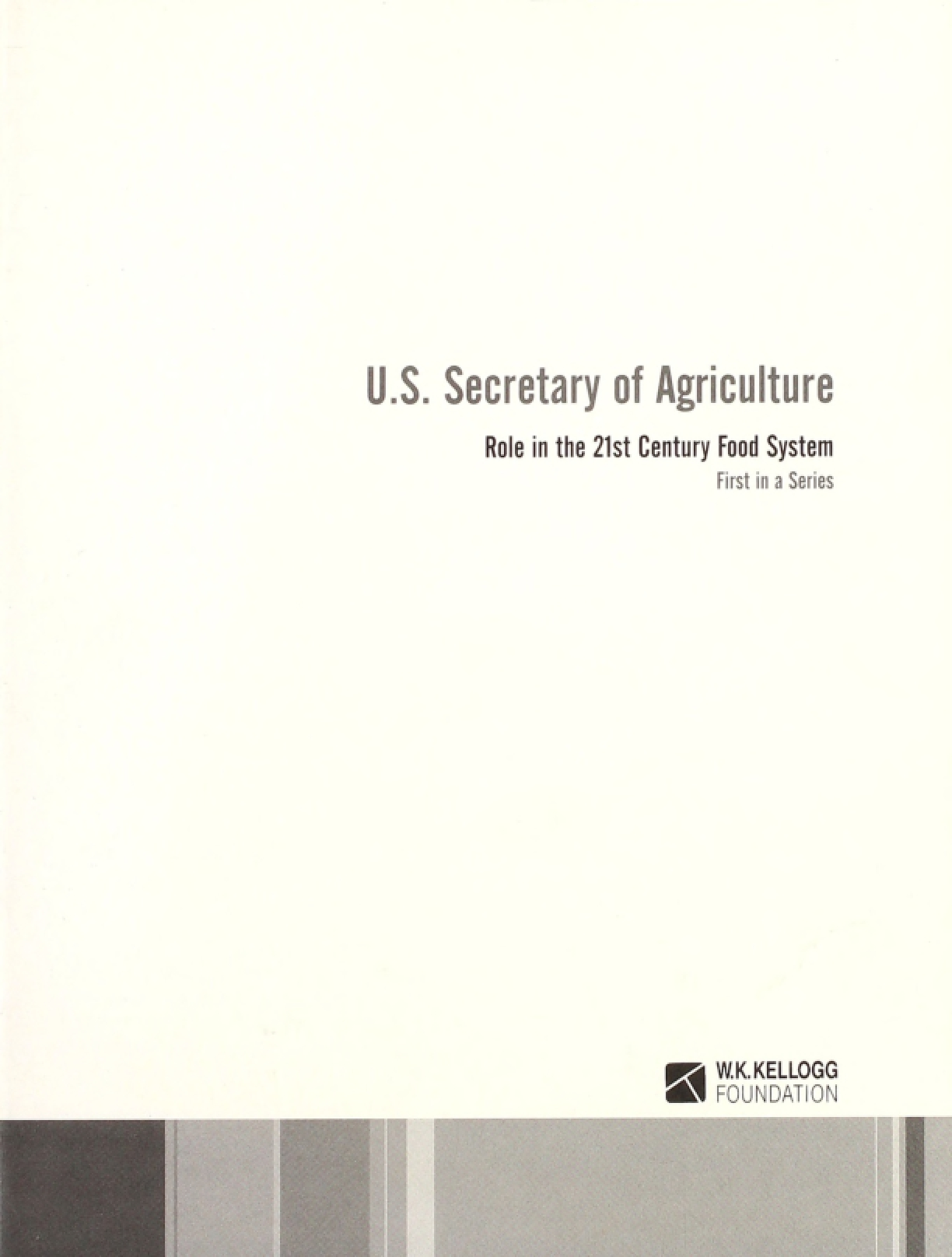 US Secretary of Agriculture: Role in the 21st Century Food System