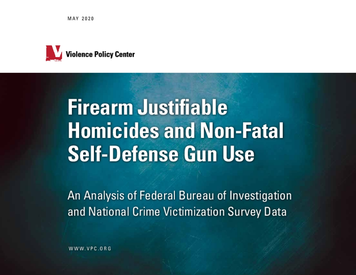 Firearm Justifiable Homicides and Non-Fatal Self-Defense Gun Use: An Analysis of Federal Bureau of Investigation and National Crime Victimization Survey Data (2020)