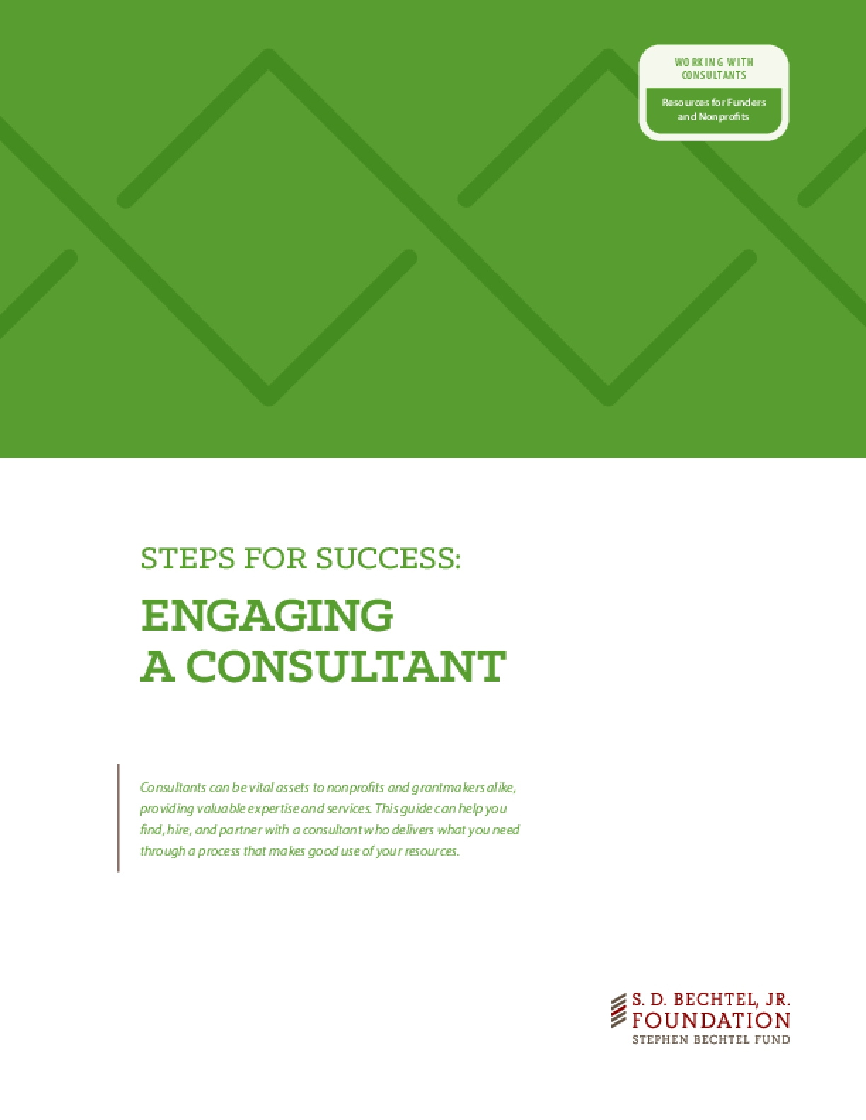 Steps for Success: Engaging a Consultant