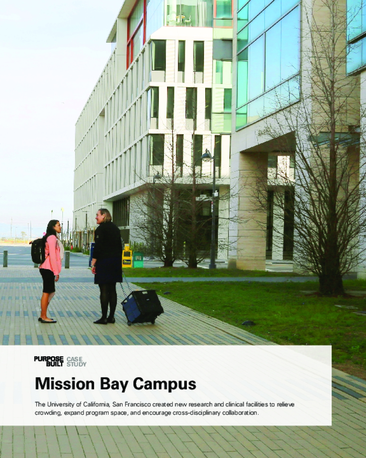 Purpose Built Case Study: Mission Bay Campus