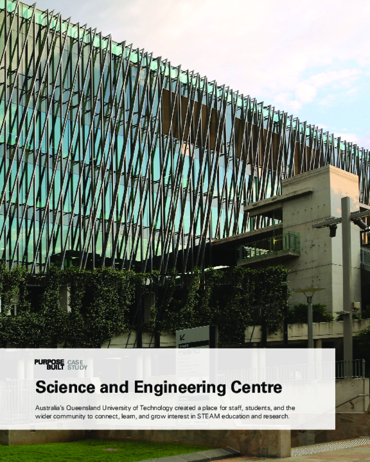 Purpose Built Case Study: Science and Engineering Centre