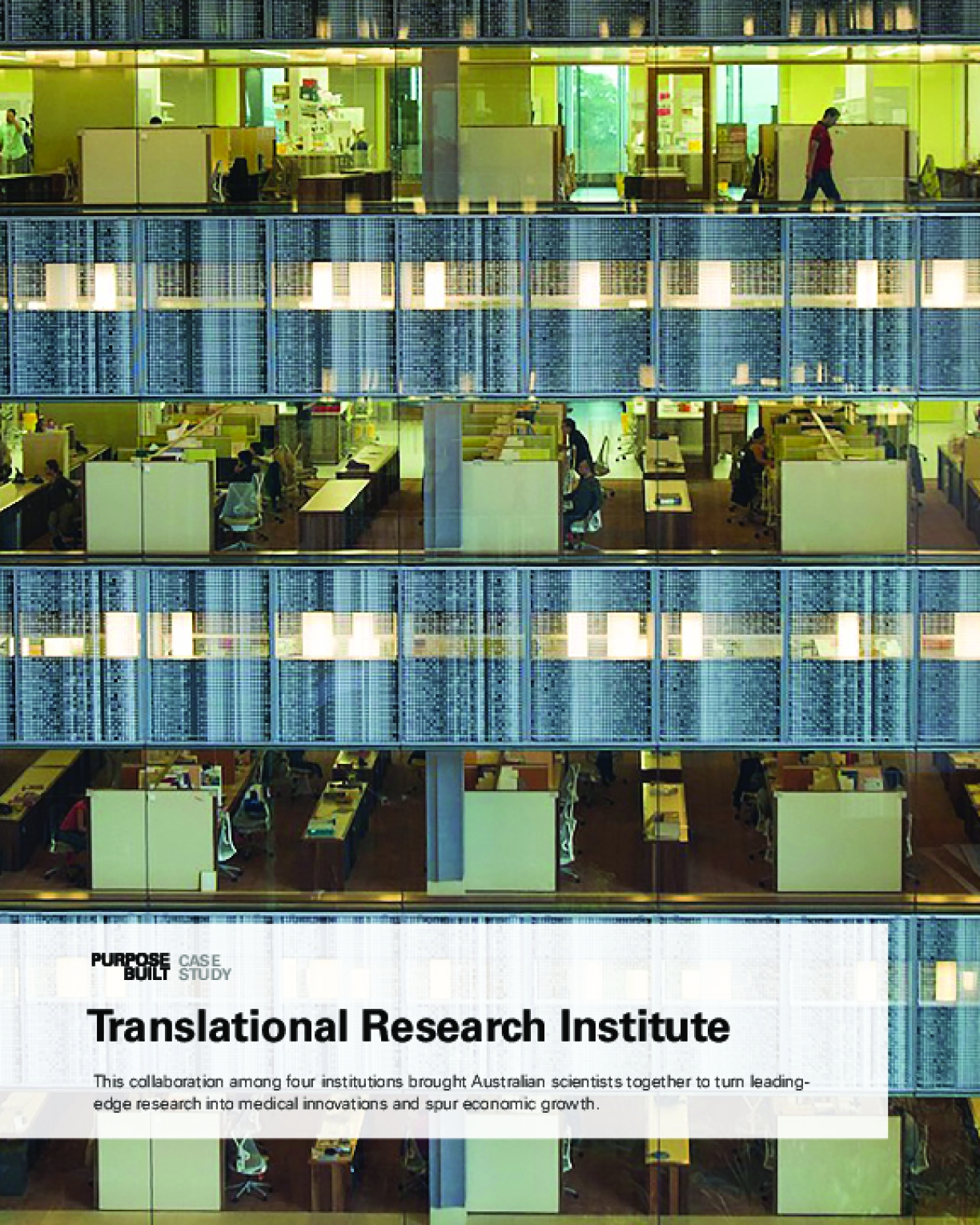 Purpose Built Case Study: Translational Research Institute