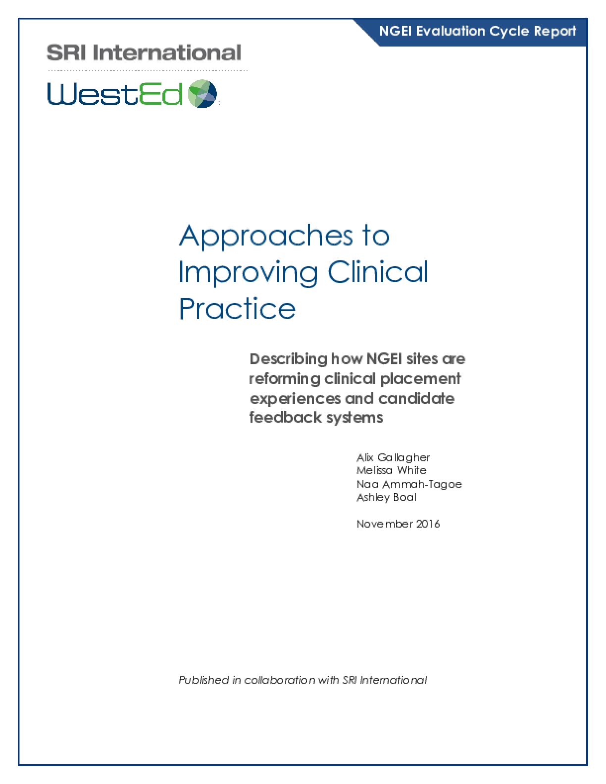 Approaches to Improving Clinical Practice: Describing how NGEI sites are reforming clinical placement experiences and candidate feedback systems