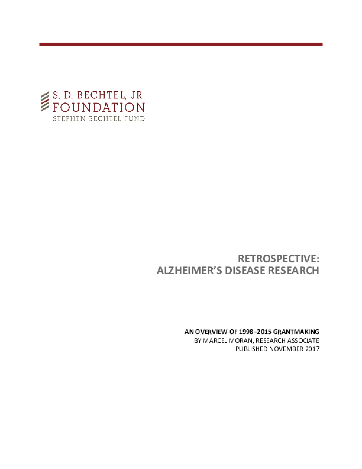 Retrospective: Alzheimer's Disease Research: An Overview of 1998-2015 Grantmaking