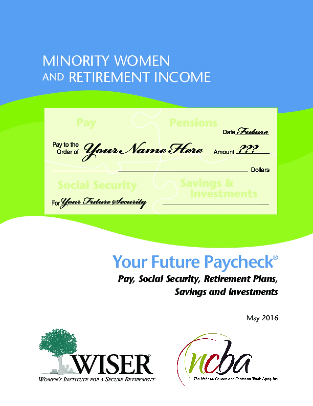 Your Future Paycheck® Pay, Social Security, Retirement Plans, Savings and Investments