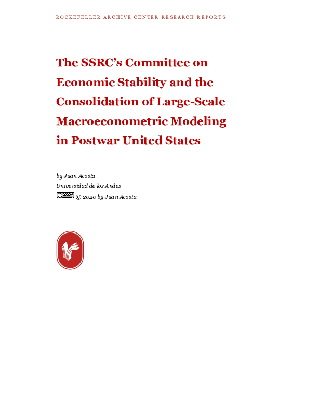 The SSRC's Committee on Economic Stability and the Consolidation of Large-Scale Macroeconometric Modeling in Postwar United States