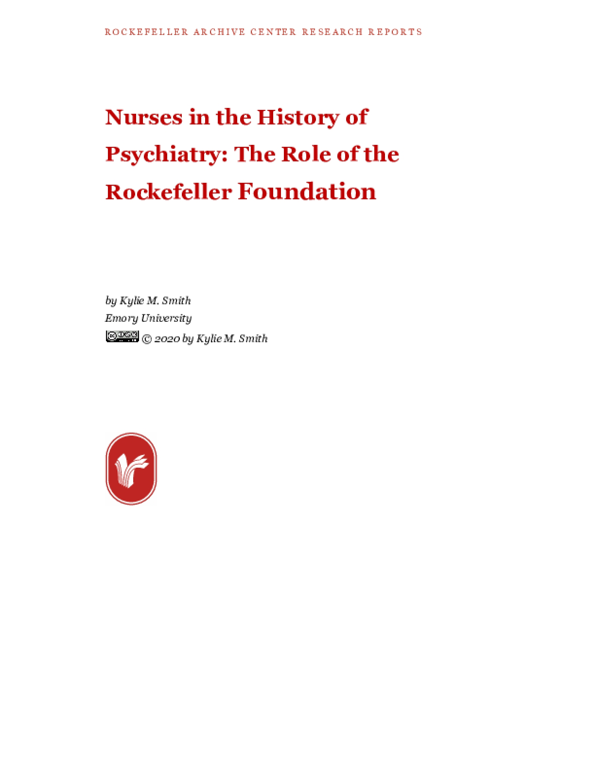 Nurses in the History of Psychiatry: The Role of the Rockefeller Foundation