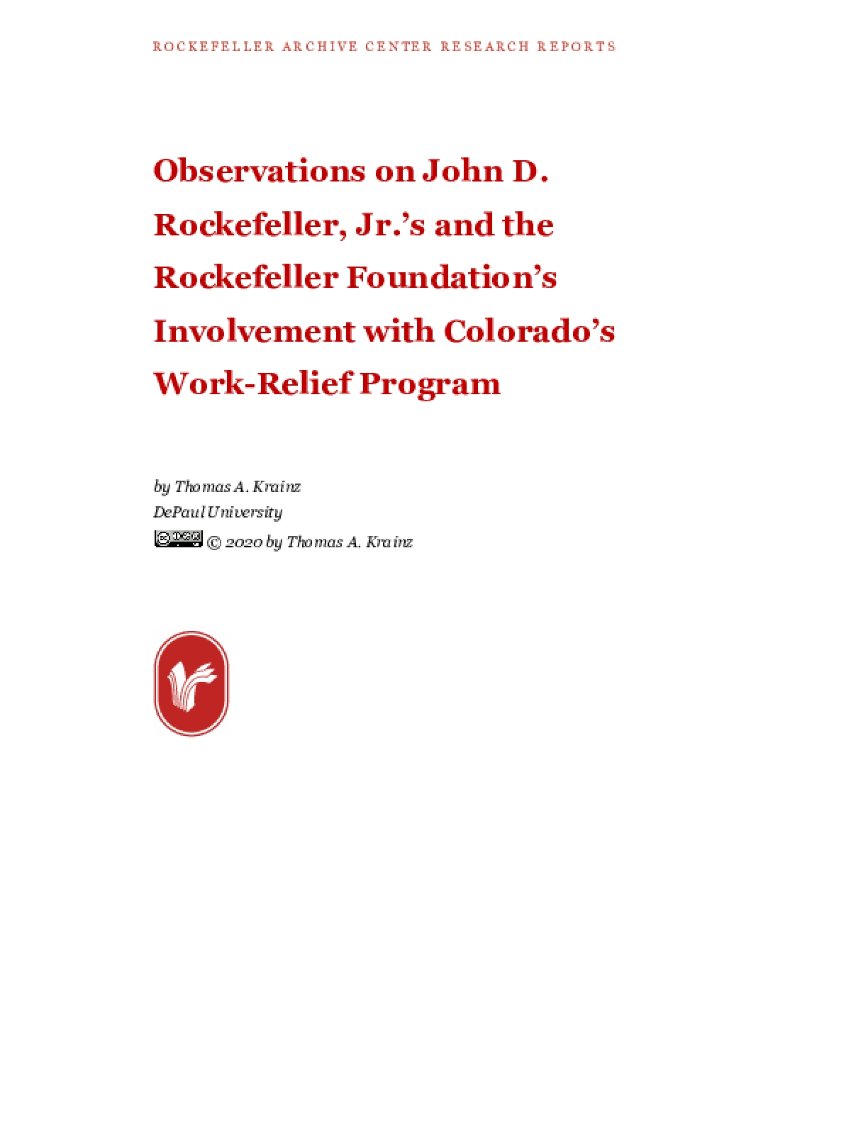 Observations on John D. Rockefeller, Jr.'s and the Rockefeller Foundation's Involvement with Colorado's Work-Relief Program