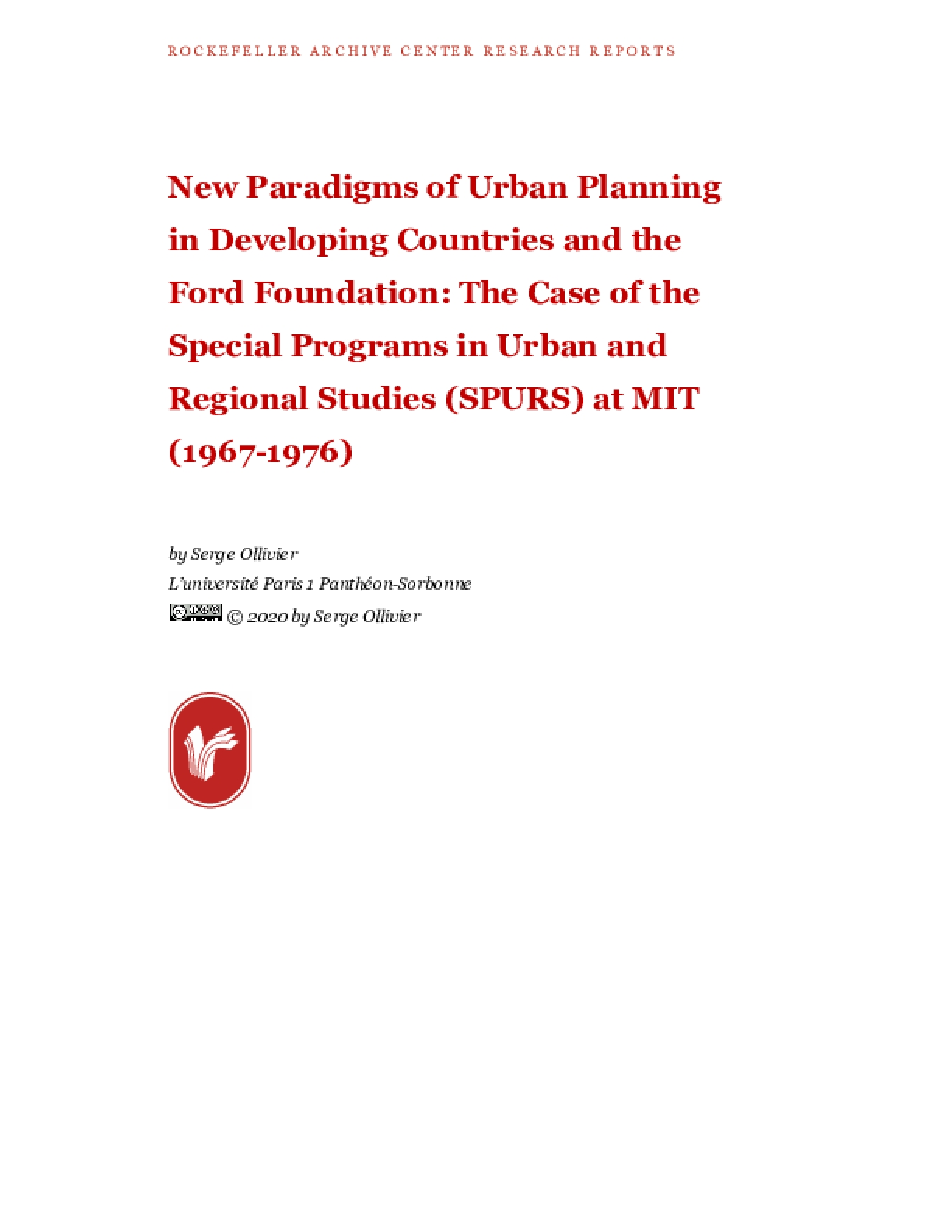 New Paradigms of Urban Planning in Developing Countries and the Ford Foundation: The Case of the Special Programs in Urban and Regional Studies (SPURS) at MIT (1967-1976)