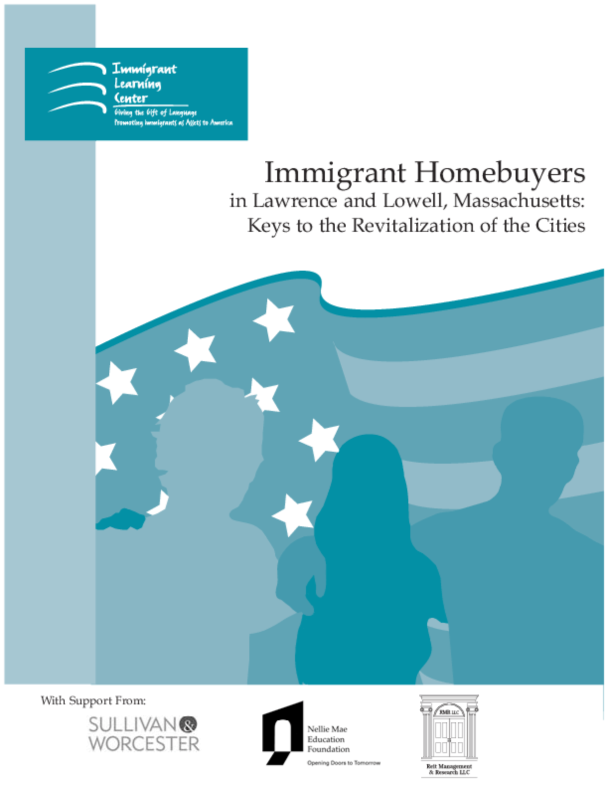 Immigrant Homebuyers in Lawrence and Lowell, Massachusetts: Keys to the Revitalization of the Cities