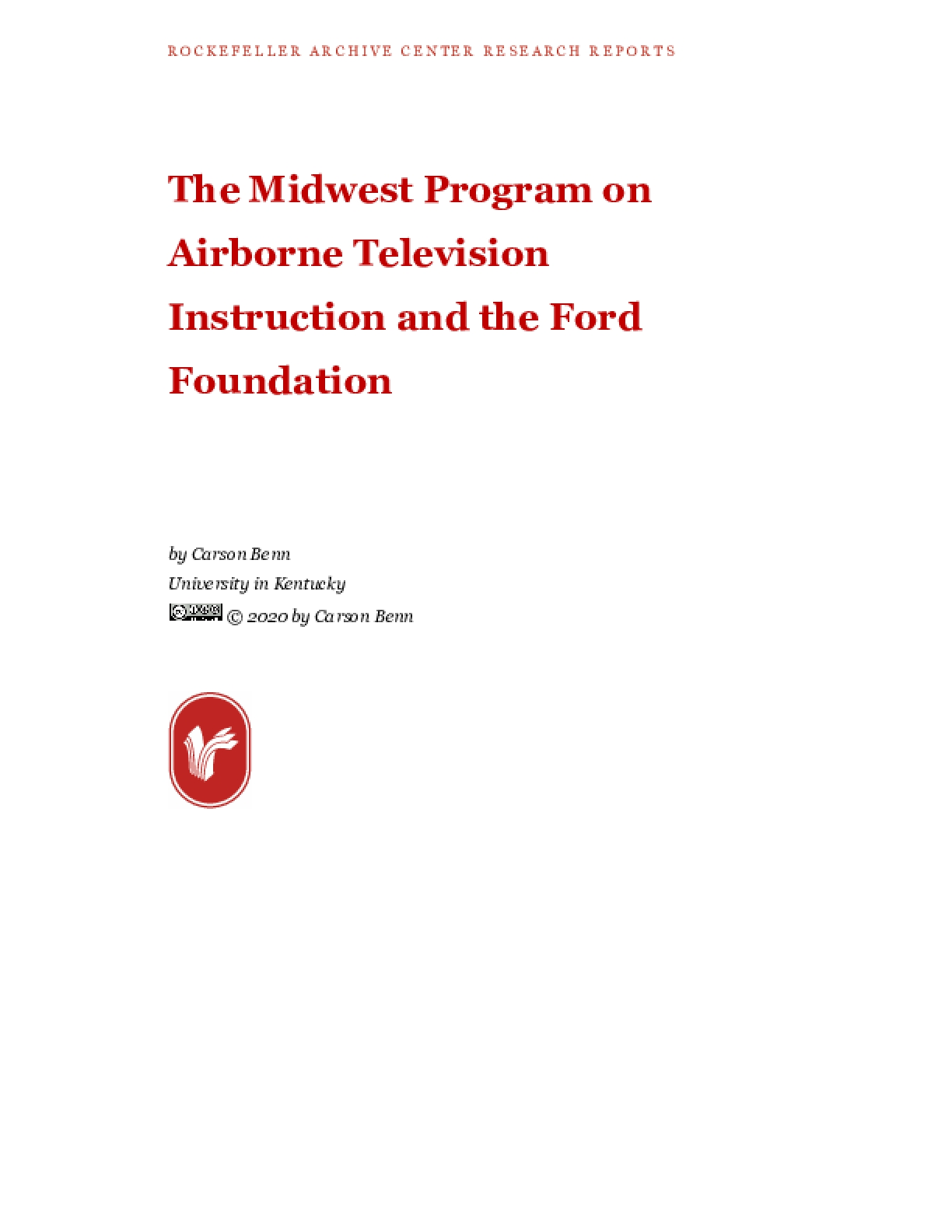 The Midwest Program on Airborne Television Instruction and the Ford Foundation
