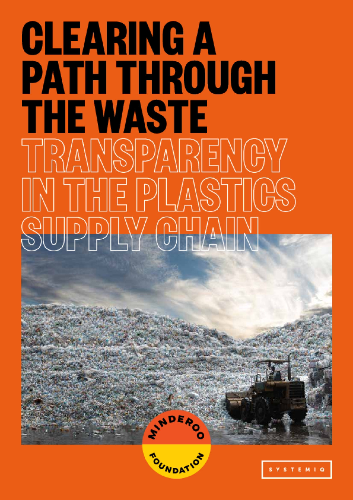 Clearing A Path Through The Waste: Transparency In The Plastics Supply Chain