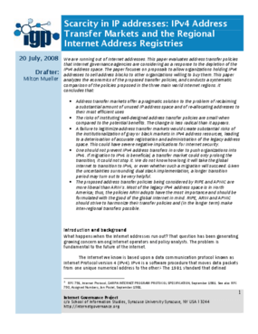 Scarcity in IP addresses: IPv4 Address Transfer Markets and the Regional Internet Address Registries