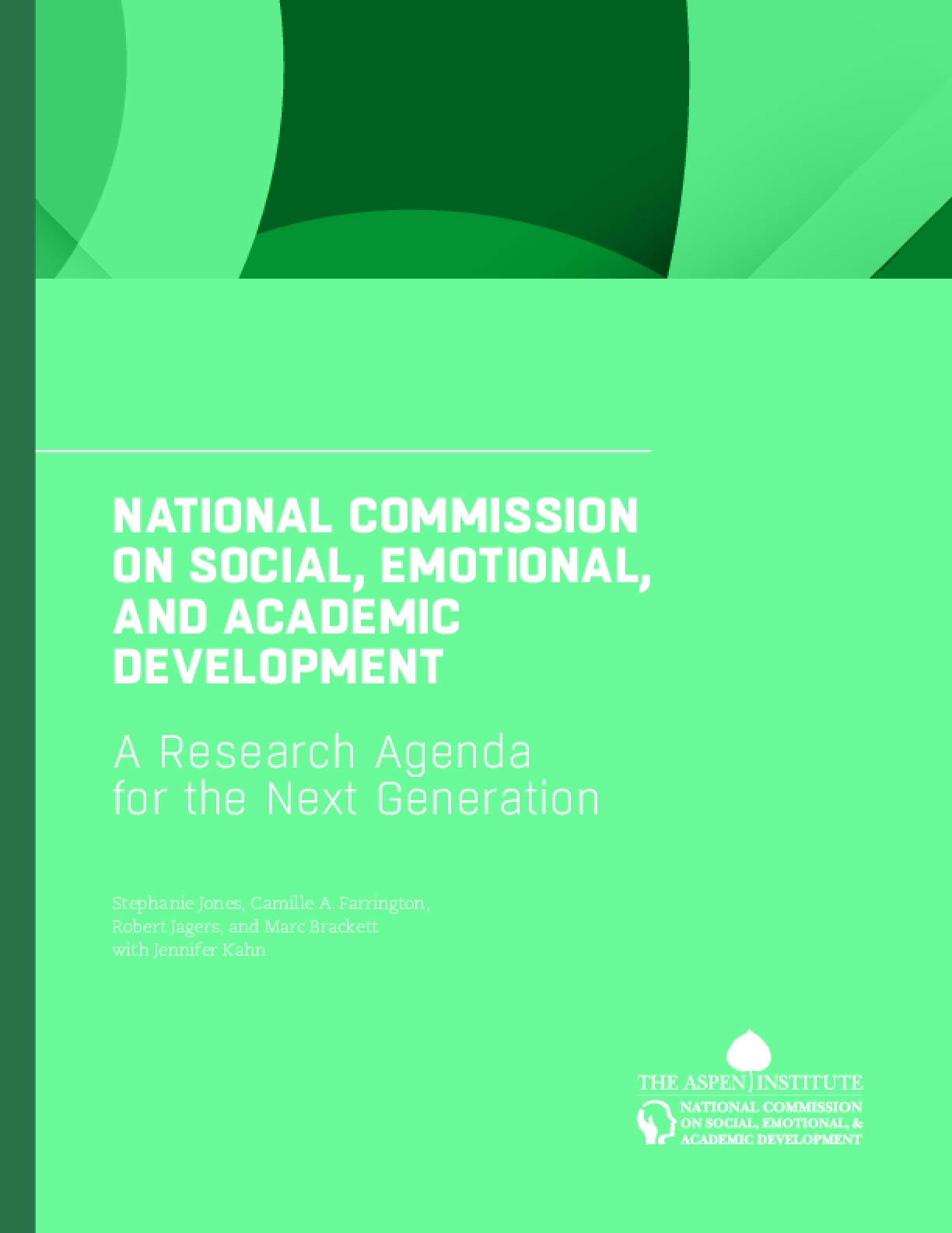 National Commission on Social, Emotional, and Academic Development: A Research Agenda for the Next Generation