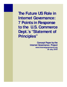 """The Future US Role in Internet Governance: 7 points in response to the US Commerce Department's """"Statement of Principles"""""""