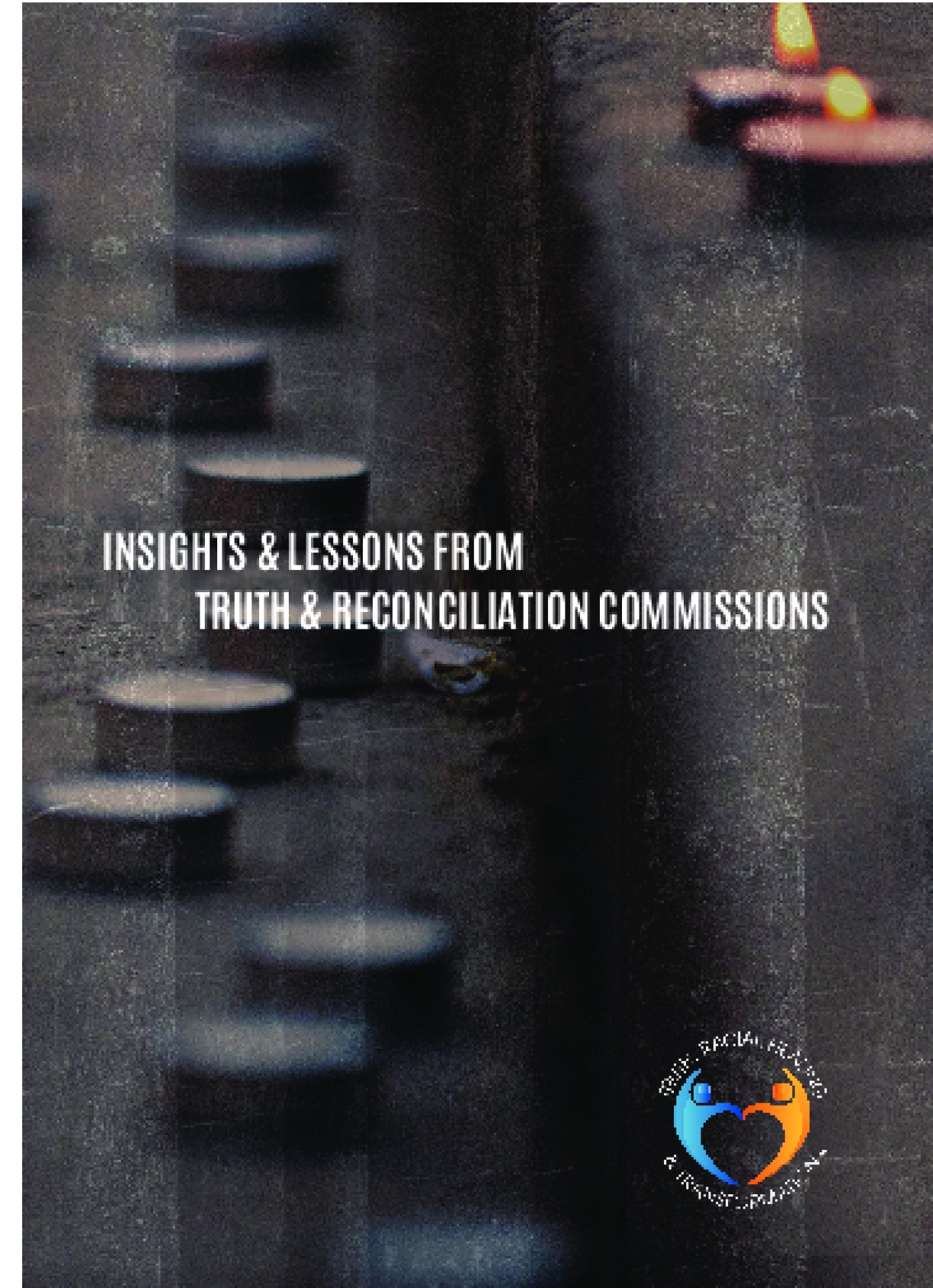 Insights & Lessons from Truth & Reconciliation Commissions