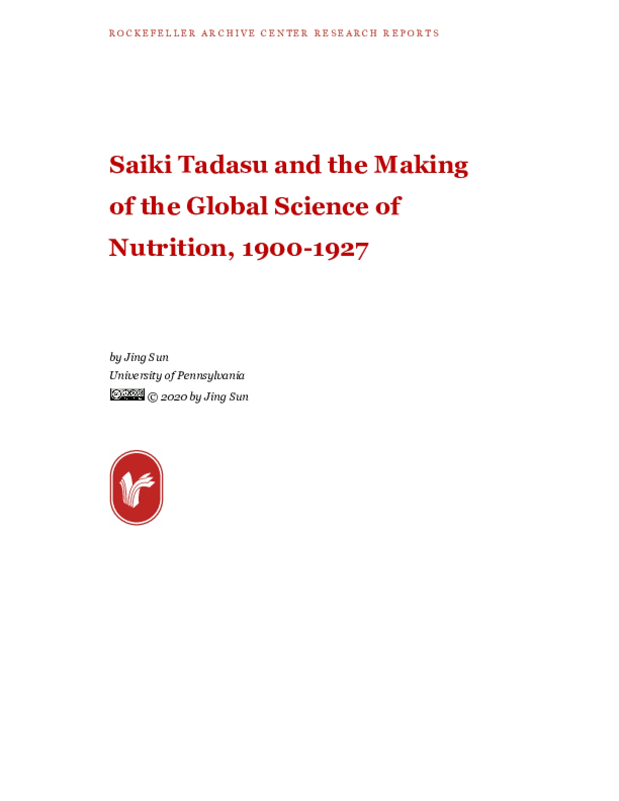 Saiki Tadasu and the Making of the Global Science of Nutrition, 1900-1927