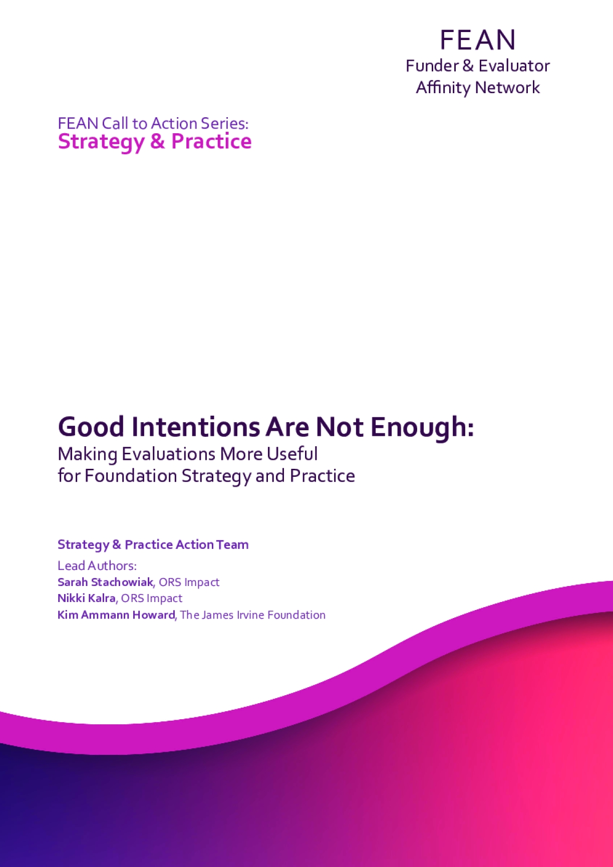 Good Intentions Are Not Enough: Making Evaluations More Useful for Foundation Strategy and Practice