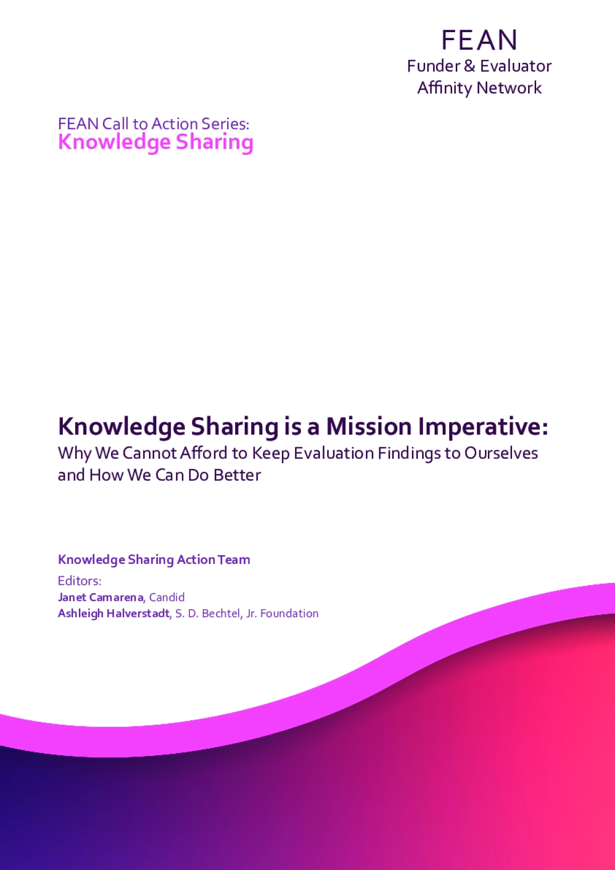 Knowledge Sharing is a Mission Imperative: Why We Cannot Afford to Keep Evaluation Findings to Ourselves and How We Can Do Better
