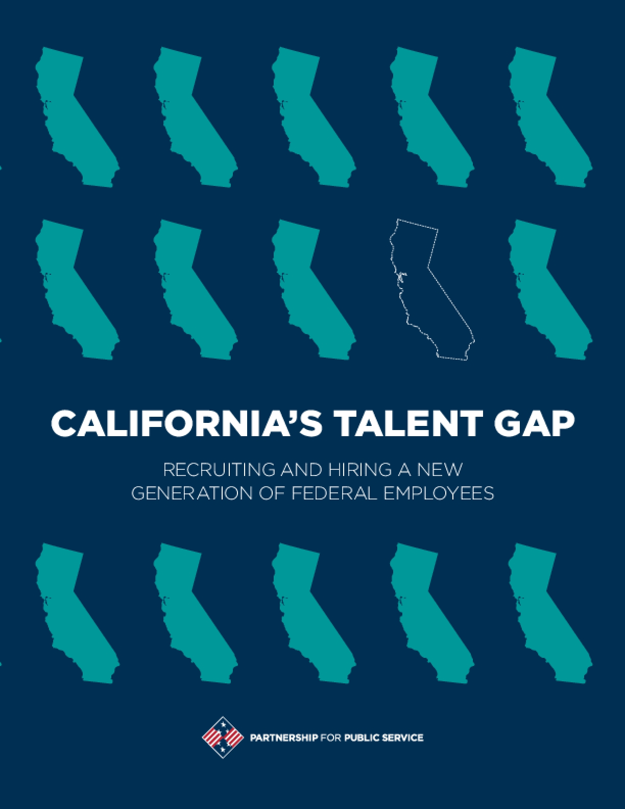 California's Talent Gap: Recruiting and Hiring a New Generation of Federal Employees